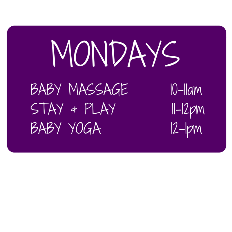 Baby Massage & Yoga class times Mondays